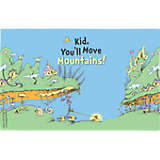 Dr. Seuss™ - Kid You'll Move Mountains
