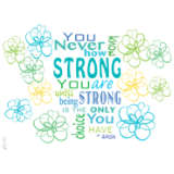 How Strong You Are Quote
