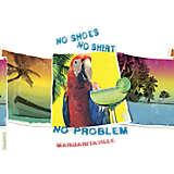Margaritaville - No Problems