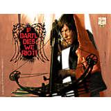The Walking Dead - If Daryl Dies We Riot