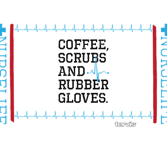 Nurse Life - Coffee, Scrubs and Rubber Gloves image number 1