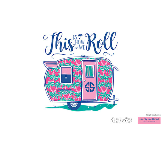 Simply Southern® - How I Roll Camper image number 1
