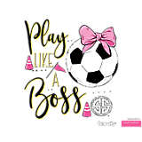 Simply Southern® - Play Like a Boss Soccer