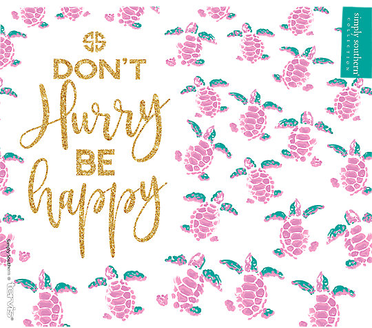 Simply Southern® - Don't Hurry Be Happy image number 1