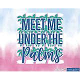 Simply Southern® - Meet Me Palm Tree
