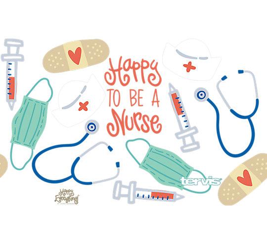 Happy Everything!™  - Nurse