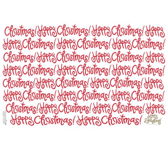 Happy Everything™ - Happy Christmas